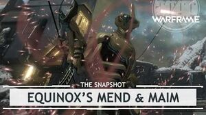 Warframe Equnox's Overextended Mend & Maim Build - 3 Forma thesnapshot