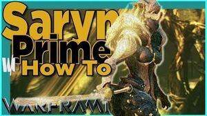 HOW TO SARYN PRIME - Toxic Lady Warframe