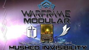 Modular (Warframe) E1 - Hushed Invisibility