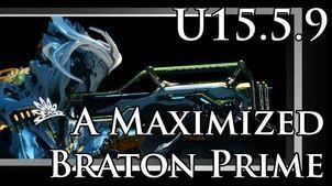 A maximized Braton Prime