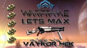 Lets Max (Warframe) E85 - Vaykor Hek