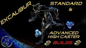 Warframe Let's Build Excalibur Standard & High Caster Builds
