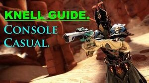 How to use the Knell- Properly! (Warframe weapon guide)