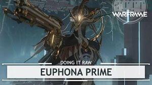 Warframe Euphona Prime, Ditch the Crit? doingitraw