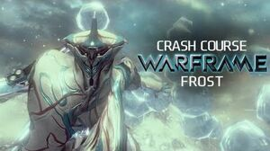Crash Course In WARFRAME - Frost