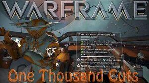 Warframe - One Thousand Cuts Tactical Alert
