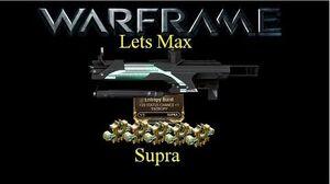 Lets Max (Warframe) E4 - Supra & Entropy Burst