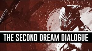 The Second Dream All Dialogue & Cutscenes (Warframe)