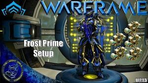 Warframe Frost Frost Prime Setup Discussion 5x Forma (U17.1
