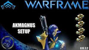 Warframe AKMAGNUS Setup (U16.3