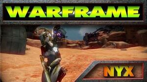 ☠ Warframe NYX Gameplay Review (Chaos Reigns)