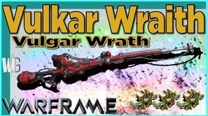 VULKAR WRAITH - None shall live 3 forma - Warframe