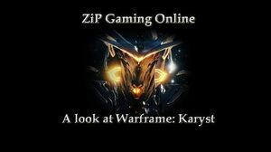 A look at Warframe Karyst