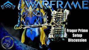 Warframe Fragor Prime Setup Discussion