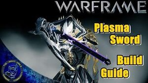 Warframe Plasma Sword Build Guide Melee 2