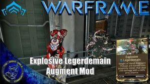 Warframe Mirage's EXPLOSIVE LEGERDEMAIN Augment Mod Review (U16