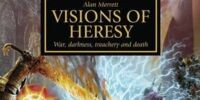 Visions of Heresy - War, Darkness, Treachery and Death (Omnibus)