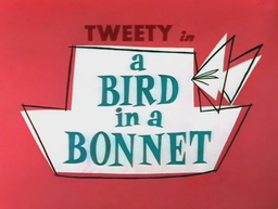 A Bird in a Bonnet Title Card