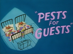 Pests for Guests Ttile Card