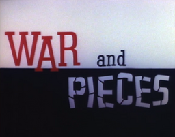 War and Pieces Title Card