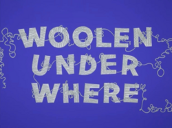 Woolen Under Where Title Card