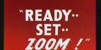 Ready, Set, Zoom!