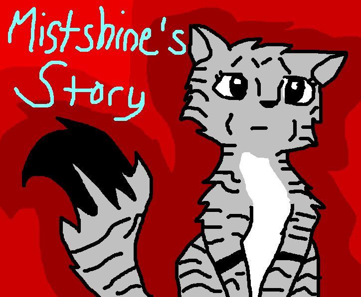 Mistshines Story