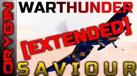 War Thunder - Saviour Extended