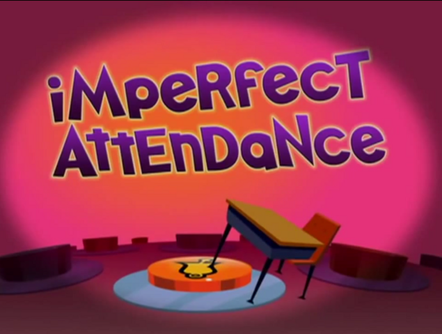 File:Imperfect Attendance Title Card.PNG