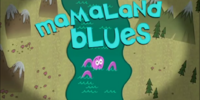 Mamaland Blues
