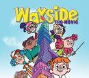 Wayside: The Movie (Pilot)