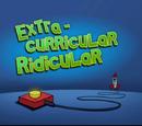 Extra Curricular Riddicular