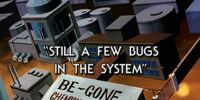 Still a Few Bugs in the System
