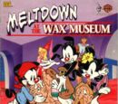 Meltdown at the Wax Museum