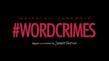 Weird al yankovic word crimes titlecard