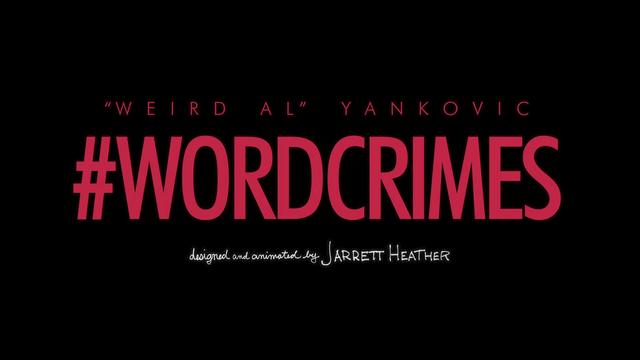 File:Weird al yankovic word crimes titlecard.png