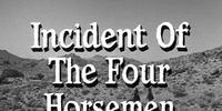 Incident of the Four Horsemen