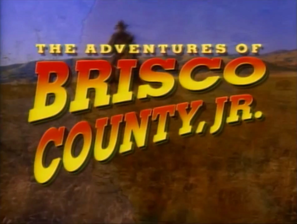 File:The Adventures of Brisco County, Jr..png