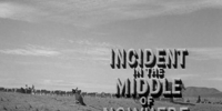 Incident in the Middle of Nowhere (Rawhide episode)