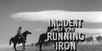 Incident of the Running Iron