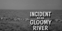 Incident near Gloomy River