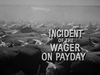 Incident of the Wager on Payday