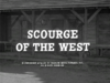 Scourge of the West