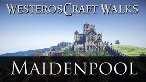 WesterosCraft Walks Maidenpool-0