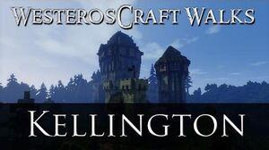 WesterosCraft Walks Kellington