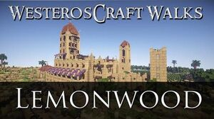 WesterosCraft Walks Lemonwood
