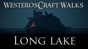 WesterosCraft Walks Long Lake