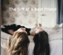 The Gift of a Best Friend