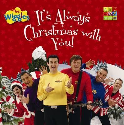 It's Always Christmas With You (book) | Wigglepedia | FANDOM ...