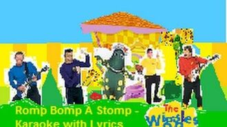 The Wiggles - Romp Bomp A Stomp (Karaoke with Lyrics, 2006)